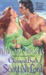 Claimed by a Scottish Lord by Melody Thomas (9780061898709) - PaperBack - Romance Historical Romance