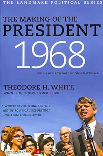 The Making of the President 1968 by Theodore H White (9780061900648) - PaperBack - History North America