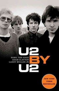 U2 by U2 by U2 (COR)/ McCormick, Neil, Neil McCormick (9780061903854) - PaperBack - Biographies Entertainment