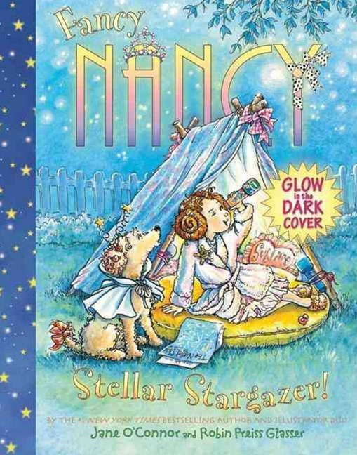 Fancy Nancy: Stellar Stargazer