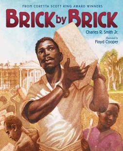Brick by Brick by Charles R. Smith, Floyd Cooper (9780061920844) - PaperBack - Non-Fiction Biography
