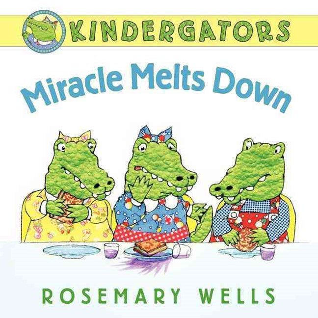 Kindergators: Miracle Melts Down