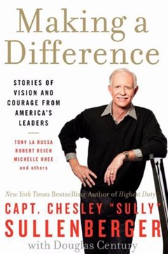 Making a Difference: Stories of Vision and Courage from America