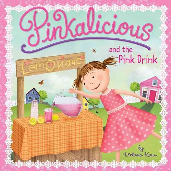 Pinkalicious and the Pink Drink: Pinkalicious