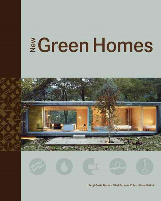 New Green Homes: The Latest in Sustainable Living
