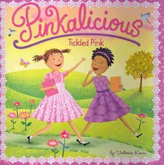 Tickled Pink: Pinkalicious