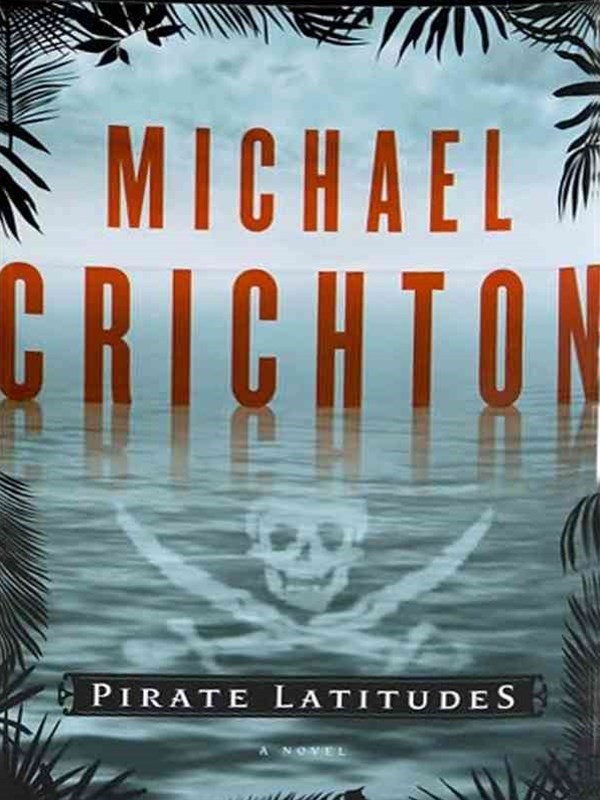 Pirate Latitudes Large Print