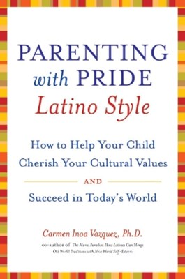 Parenting with Pride Latino Style