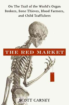 The Red Market: On the Trail of the World