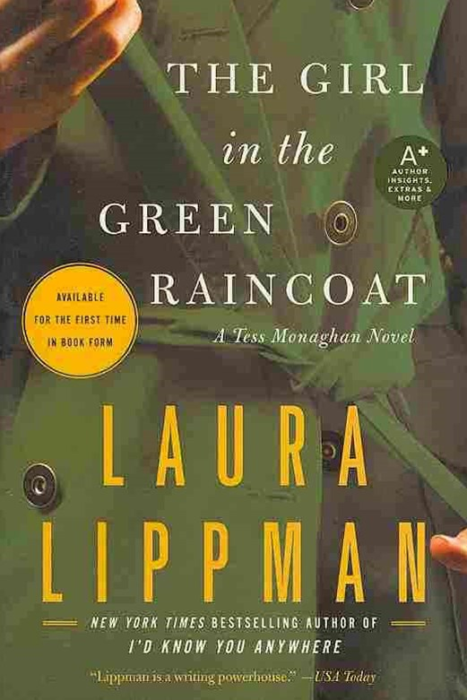 Girl in the Green Raincoat: A Tess Monaghan Novel