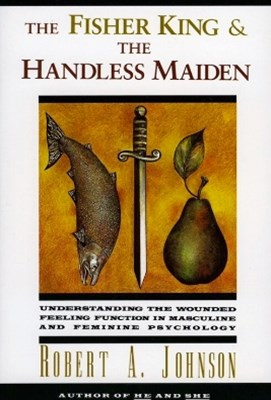 (ebook) The Fisher King and the Handless Maiden