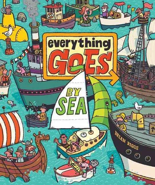 Everything Goes - By Sea