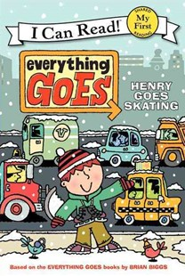 Henry Goes Skating by Brian Biggs, Simon Abbott, B. B. Bourne (9780061958205) - PaperBack - Children's Fiction Early Readers (0-4)