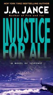 Injustice for All by J. A. Jance (9780061958526) - PaperBack - Crime Mystery & Thriller