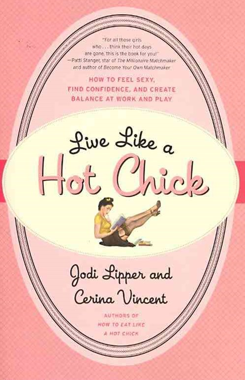 Live Like a Hot Chick