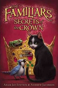 Secrets of the Crown by Adam Jay Epstein, Andrew Jacobson, Peter Chan (9780061961113) - HardCover - Children's Fiction Older Readers (8-10)