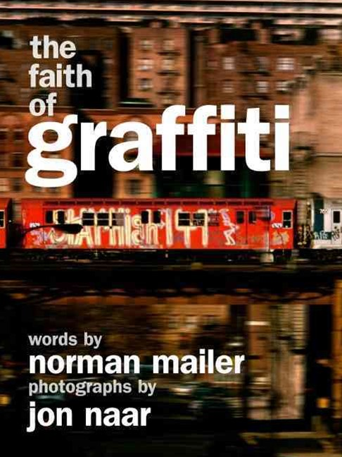The Faith of Graffiti