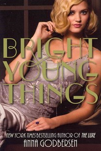 Bright Young Things by Anna Godbersen (9780061962677) - PaperBack - Children's Fiction