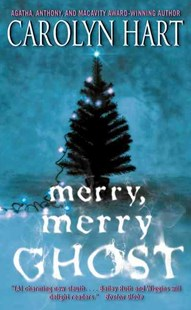 Merry, Merry Ghost by Carolyn Hart (9780061962929) - PaperBack - Crime Mystery & Thriller