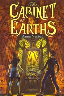 The Cabinet of Earths by Anne Nesbet (9780061963193) - PaperBack - Children's Fiction Older Readers (8-10)
