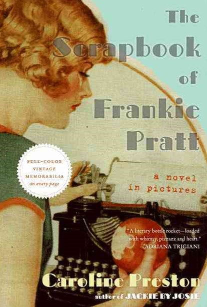 The Scrapbook of Frankie Pratt: A Novel