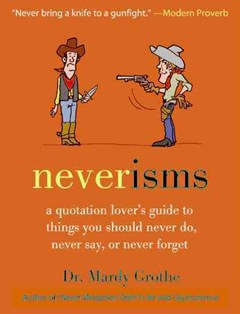 Neverisms: A Quotation Lover