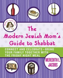 (ebook) The Modern Jewish Mom's Guide to Shabbat - Family & Relationships Family Dynamics