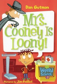 (ebook) My Weird School #7: Mrs. Cooney Is Loony!