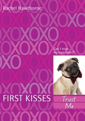 First Kisses 1: Trust Me