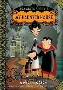 (ebook) Araminta Spookie 1: My Haunted House - Children's Fiction