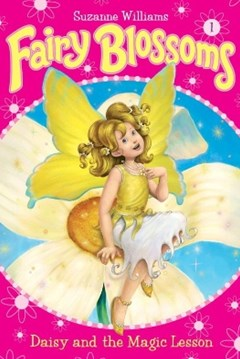 (ebook) Fairy Blossoms #1: Daisy and the Magic Lesson