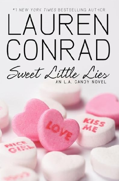 Sweet Little Lies: An L.A Candy Novel