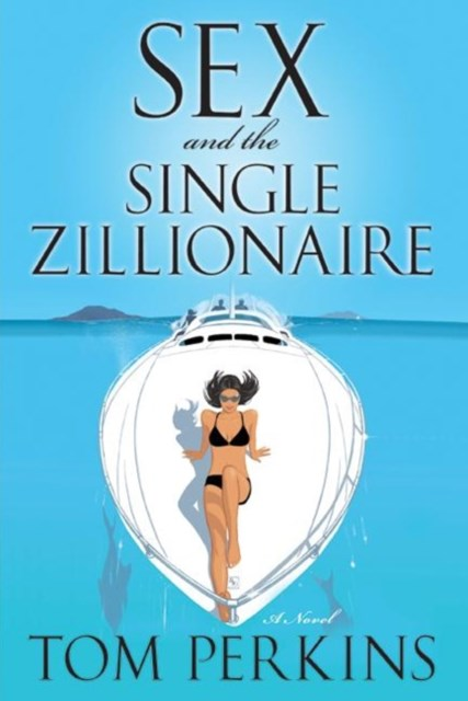 Sex and the Single Zillionaire