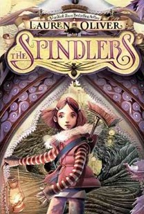 The Spindlers by Lauren Oliver, Iacopo Bruno (9780061978081) - HardCover - Children's Fiction Older Readers (8-10)