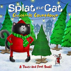 Splat the Cat: Christmas Countdown