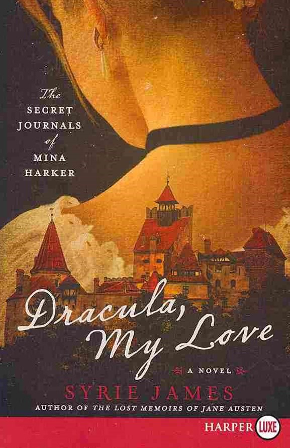 Dracula My Love: The Secret Journals of Mina Harker Large Print