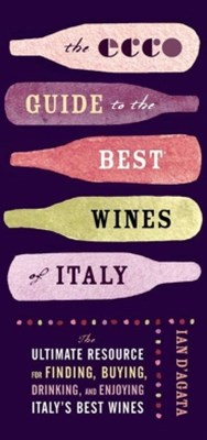 The Ecco Guide to the Best Wines of Italy