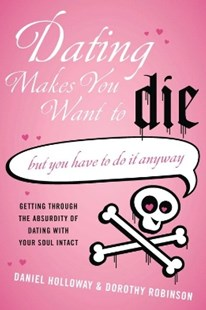 (ebook) Dating Makes You Want to Die - Family & Relationships Relationships