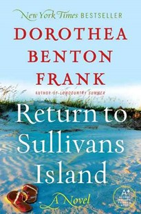 Return to Sullivan's Island by Dorothea Benton Frank (9780061988332) - PaperBack - Modern & Contemporary Fiction General Fiction