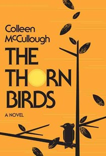 The Thorn Birds by Colleen McCullough (9780061990472) - PaperBack - Modern & Contemporary Fiction General Fiction