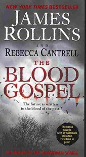 The Blood Gospel by James Rollins, Rebecca Cantrell (9780061991059) - PaperBack - Adventure Fiction Modern