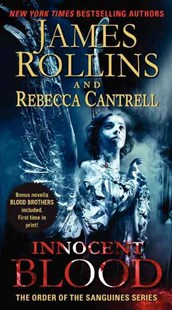 Innocent Blood by James Rollins, Rebecca Cantrell (9780061991073) - PaperBack - Crime Mystery & Thriller