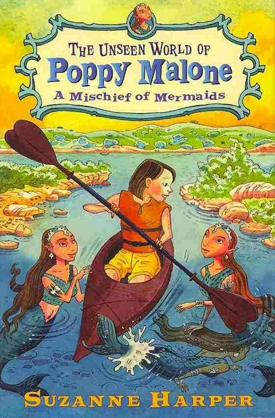 The Unseen World of Poppy Malone: A Mischief of Mermaids