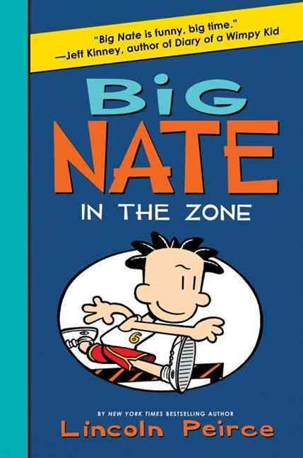 Big Nate -- In the Zone