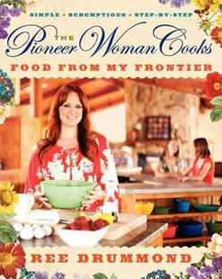 Pioneer Woman Cooks by Ree Drummond (9780061997181) - HardCover - Cooking American