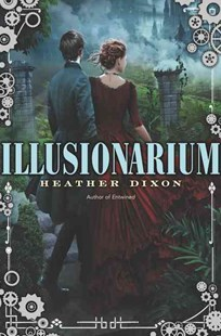 Illusionarium by Heather Dixon (9780062001054) - HardCover - Children's Fiction Teenage (11-13)
