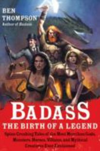 Badass: The Birth of a Legend by Ben Thompson (9780062001351) - PaperBack - Humour General Humour