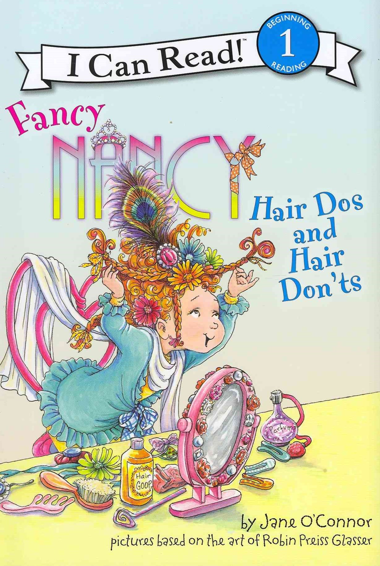 Fancy Nancy: Hair Dos and Don'ts