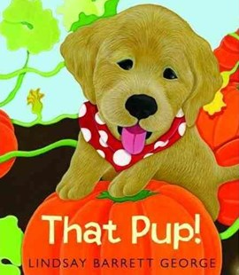 That Pup! - Non-Fiction Animals