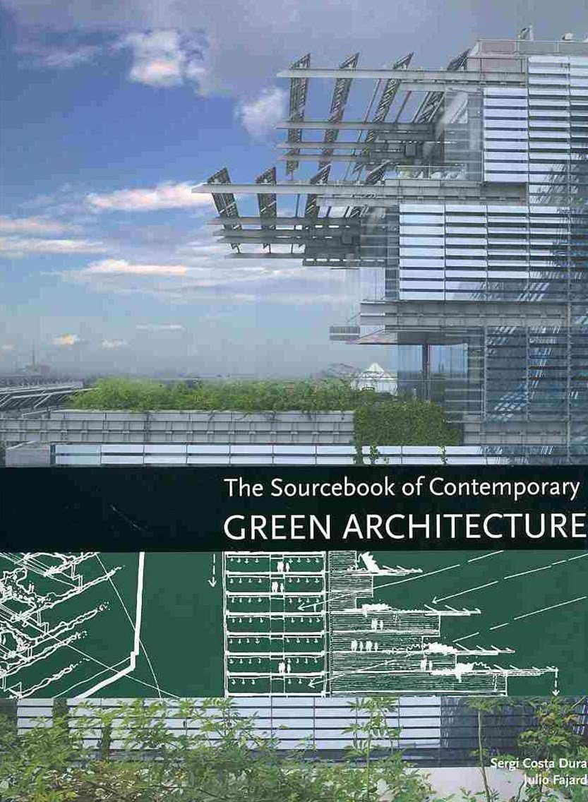 The Sourcebook of Contemporary Green Architecture